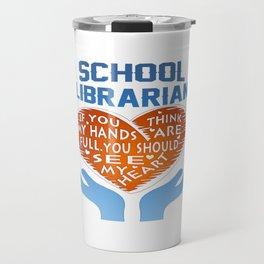 School Librarian Travel Mug