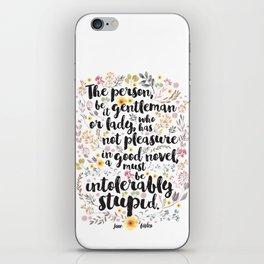 Jane Austen - Intolerably Stupid  iPhone Skin