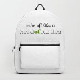 We're Off Like a Herd of Turtles Backpack