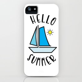 Hello Summer Sailing iPhone Case