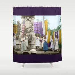 Lafayette, We Are Here! Suffragists protest across from the White House in 1918 Shower Curtain