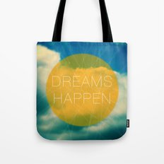 Dreams Happen Tote Bag