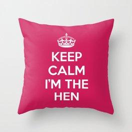 Keep Calm Hen Quote Throw Pillow