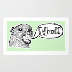 Sea Lion Woof! Art Print