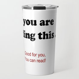 If you are reading this ... Travel Mug