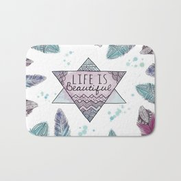 Life is beautiful (watercolor boho feathers) Bath Mat
