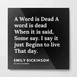 18    | Emily Dickinson Quotes | 191130 Black Metal Print