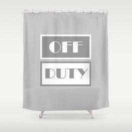 Off Duty Shower Curtain