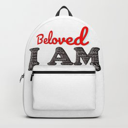 I am beloved and so are you B.Luvid Backpack