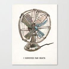 I survived fan death Canvas Print