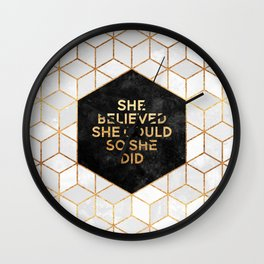 She believed she could so she did 2 Wall Clock
