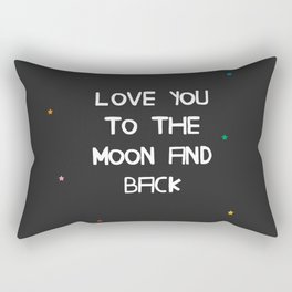 Love You to the Moon and Back Rectangular Pillow