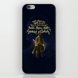 Who Tells Your Story? iPhone Skin