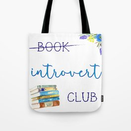 Introvert Club Tote Bag