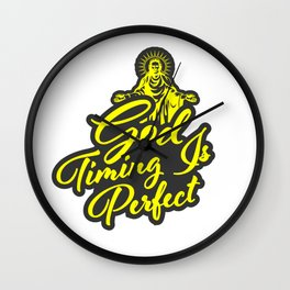 god timing is perfect Wall Clock