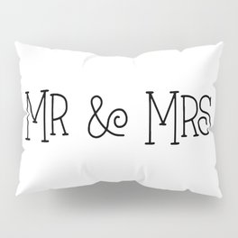 Mr &Mrs Pillow Sham