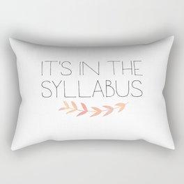 It's In The Syllabus   Teacher Art Rectangular Pillow