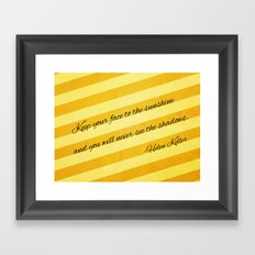 Keep Your Face To The Sunshine Framed Art Print