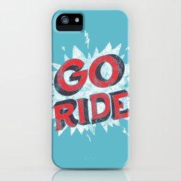 go ride iPhone Case