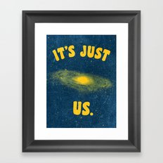 It's Just Us. Framed Art Print