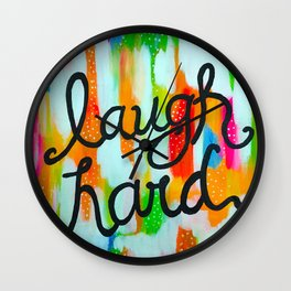 Laugh Hard Wall Clock