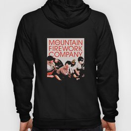 The Mountain Firework Company Promo Poster Hoody