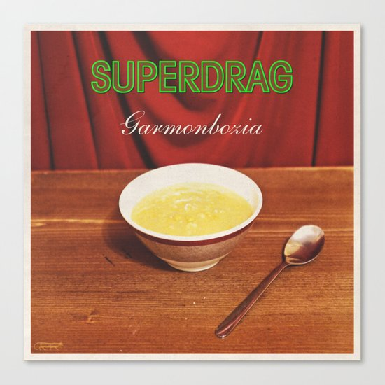 7 inch series: Superdrag - Garmonbozia Canvas Print