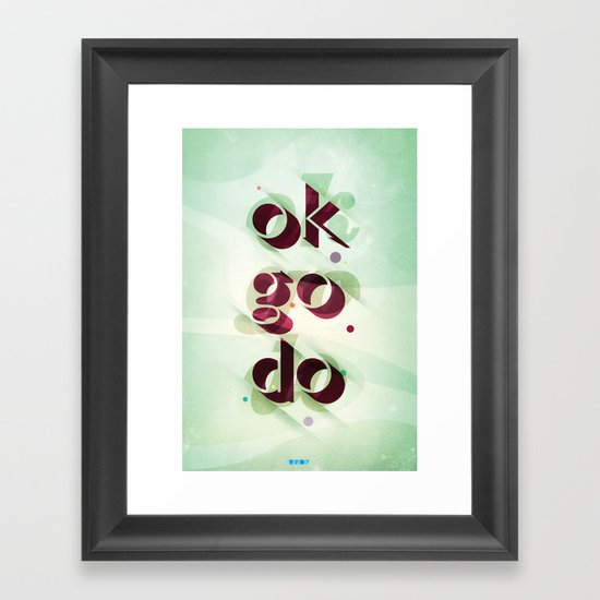 Ok Go Do Framed Art Print