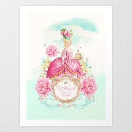 Marie Antoinette Let them Eat Cake Art Print
