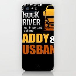 Mens Daddy Husband Trucker Truck Driver Shirt Men Women Gift iPhone Case