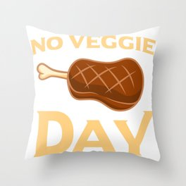 BBQ Smoked Meat Lover No Veggie Day Grilling Gift Throw Pillow