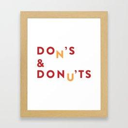 DOn'S & DONu'TS Framed Art Print