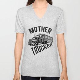 Mother Trucker -  Funny Semi Truck Driver Hauling Unisex V-Neck