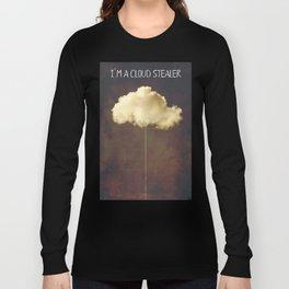 Im a cloud stealer Long Sleeve T-shirt
