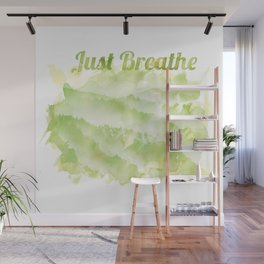 Just Breathe 02 Wall Mural