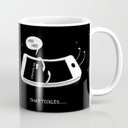 That Tickles by dana alfonso Coffee Mug