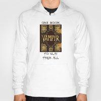 buffy the vampire slayer Hoodies featuring Vampyr Book -- Buffy the Vampire Slayer by BovaArt