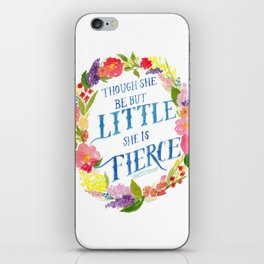 She is Little and Fierce  iPhone Skin