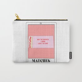 the matches tarot card Carry-All Pouch