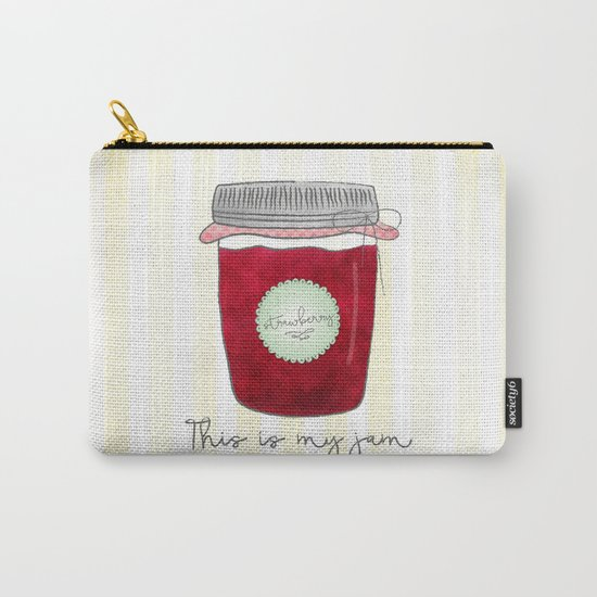 This is my jam Carry-All Pouch