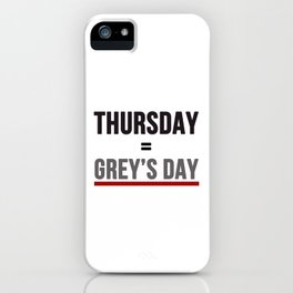 Grey's Day iPhone Case