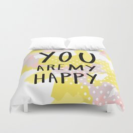 You are my happy - hand lettering - Blush and yellow abstract Duvet Cover