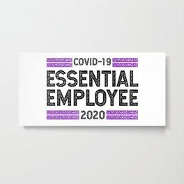 Essential Employee Frontliner Metal Print