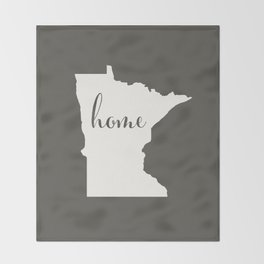 Minnesota is Home - White on Charcoal Throw Blanket