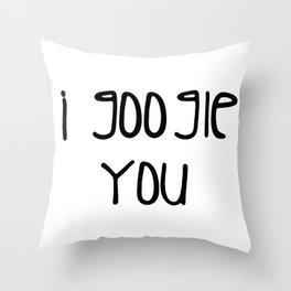 I g-ogle you Throw Pillow