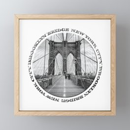 Brooklyn Bridge New York City (black & white with text) Framed Mini Art Print