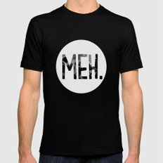 Meh. (B&W) Mens Fitted Tee LARGE Black