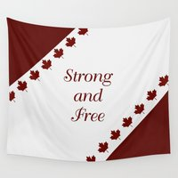 canada Wall Tapestries featuring Canada - Strong and Free by LLL Creations