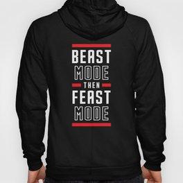 Beast Mode Then Feast Mode Hoody