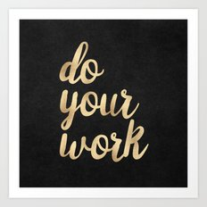 Do Your Work Gold on Black Fabric Art Print
